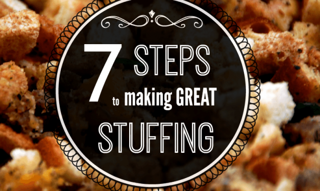 7 Steps for Making Great Stuffing (Dressing)